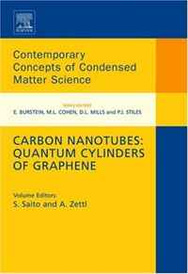 Carbon Nanotubes: Quantum Cylinders of Graphene, Volume 3 (Contemporary Concepts of Condensed Matter Science) (Contemporary Concepts of Condensed Matter Science),