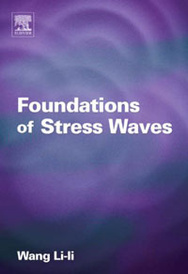 Foundations of Stress Waves,