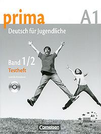 Prima A1: Deutsch fur Jugendliche: Band 1/2: Testheft (+ CD),