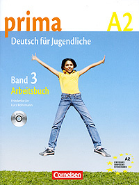 Prima A2: Deutsch fur Jugendliche: Band 3: Arbeitsbuch (+ CD),