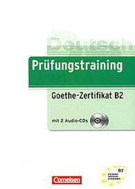 Prufungstraining: Goethe-Zertifikat B2 (+ 2 CD),