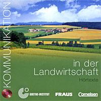 Kommunikation in der Landwirtschaft. Hortexte (аудиокурс на CD),