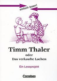 Timm Thaler oder Das verkaufte Lachen: Ein Leseprojekt,