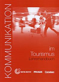 Kommunikation in Tourismus. Lehrerhandbuch,