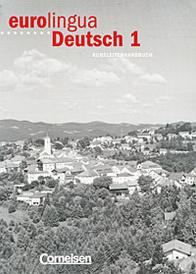 Eurolingua Deutsch 1: Kursleiterhandbuch,