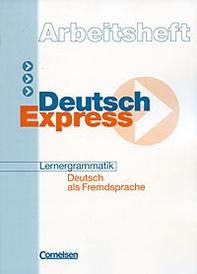 Deutsch Express: Arbeitsheft,
