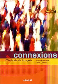 Connexions: Methode de francais: Niveau 2,