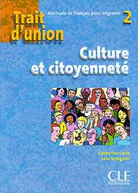 Trait d'union 2: Culture et citoyennete,