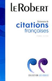Dictionnaire de citations francaises,