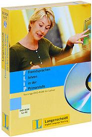 Flip: Fremdsprachen lehren in der Primarstufe (+ DVD-ROM),