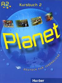 Planet 2: Kursbuch: Deutsch fur Jugendliche,