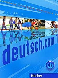 deutsch.com 01: Kursbuch,