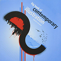 Big Book of Contemporary Illustration,