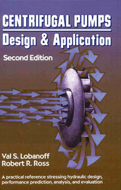Centrifugal Pumps: Design and Application,,