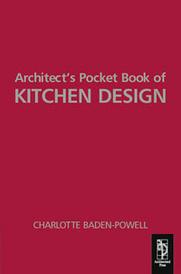 Architect's Pocket Book of Kitchen Design,,