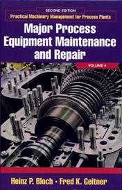Practical Machinery Management for Process Plants: Volume 4,,