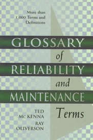 Glossary of Reliability and Maintenance Terms,,