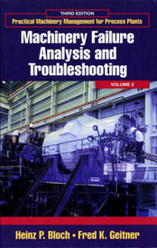Practical Machinery Management for Process Plants: Volume 2,,