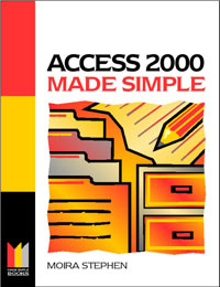 Access 2000 Made Simple,,