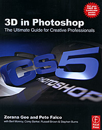 3D in Photoshop: The Ultimate Guide for Creative Professionals,