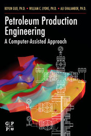 Petroleum Production Engineering, A Computer-Assisted Approach,