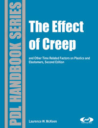 The Effect of Creep and Other Time Related Factors on Plastics and Elastomers,,