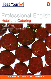 Test Your Professional English: Hotel and Catering,