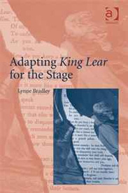 Adapting King Lear for the Stage,