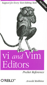 Vi and Vim Editors: Pocket Reference,
