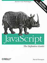 JavaScript: The Definitive Guide,