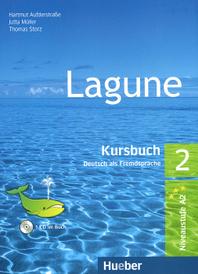 Lagune: Kursbuch Deutch als Fremdsprache 2 (+ CD-ROM),