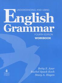 Understanding and Using English Grammar: Workbook,