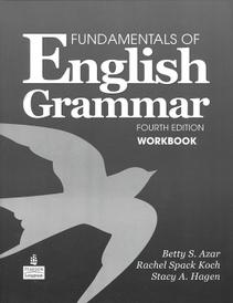 Fundamentals of English Grammar: Workbook,