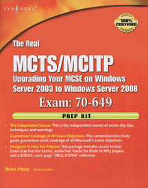 The Real MCTS/MCITP: Upgrading Your MCSE on Windows Server 2003 to Windows Server 2008: Exam 70-649: Prep Kit (+ CD-ROM),