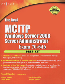 The Real MCITP Windows Server 2008: Server Administrator Exam 70-646: Prep Kit (+ CD-ROM),