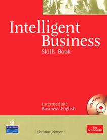 Intelligent Business: Intermediate Business English: Skills Book (+ CD-ROM),