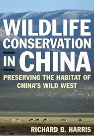 Wildlife Conservation in China: Preserving the Habitat of China's Wild West,