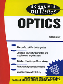 Schaum's Outline of Optics,