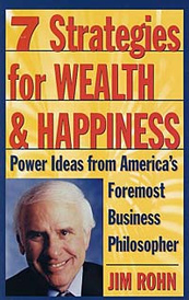 7 Strategies for Wealth & Happiness: Power Ideas from America's Foremost Business Philosopher,