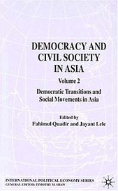 Democracy and Civil Society in Asia: Volume 2: Democratic Transitions and Social Movements in Asia,