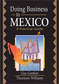 Doing Business in Mexico: A Practical Guide,