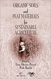Organic Soils and Peat Materials for Sustainable Agriculture,