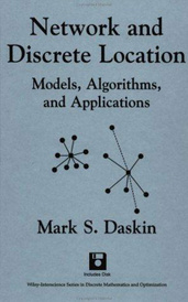 Network and Discrete Location: Models, Algorithms, and Applications,