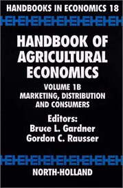 Handbook of Agricultural Economics: Marketing, Distribution, and Consumers,