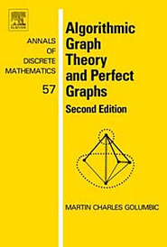 Algorithmic Graph Theory and Perfect Graphs (ANNALS OF DISCRETE MATHEMATICS),