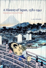 A History of Japan, 1582-1941 : Internal and External Worlds,