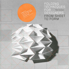 Folding Techniques for Designers: From Sheet to Form (+ CD-ROM),