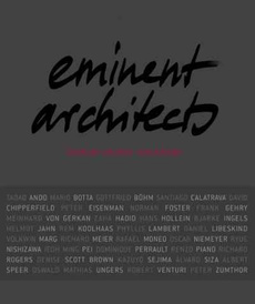 Eminent Architects: Seen by Ingrid von Kruse,