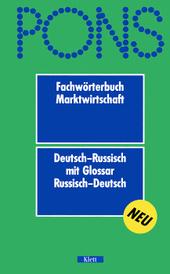 Fachworterbuch Marktwirtschaft Deutsch-Russisch mit Glossar Russisch-Deutsch,