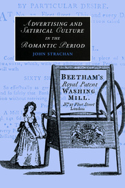 Advertising and Satirical Culture in the Romantic Period,
